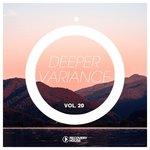 Deeper Variance Vol 20