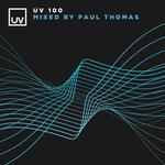 UV 100 Mixed By Paul Thomas