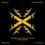 Sacred Cycles (Adam Beyer, Bart Skills & Layton Giordani Renaissance Remix)