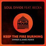 Keep The Fire Burning (Sinner & James Remix)