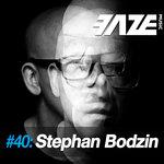 Faze #40: Stephan Bodzin