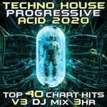 Techno House Progressive Acid 2020 Top 40 Chart Hits Vol 3
