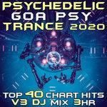 Psychedelic Goa Trance 2020 Top 40 Chart Hits Vol 3