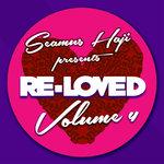 Seamus Haji Presents: Re-Loved Vol 4