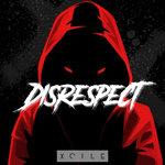 Disrespect (Explicit)