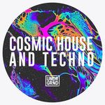 Cosmic House & Techno (Sample Pack WAV/APPLE/REX)