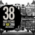 38 Hard Techno Of Ade 2019