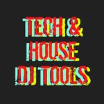 Tech & House DJ Tools
