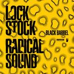 Lock Stock/Radical Sound