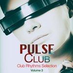 Pulse Club Vol 3