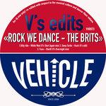 V's Edits - Rock We Dance - The Brits