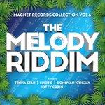 The Melody Riddim