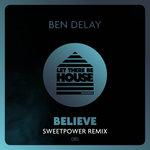 Believe (Sweetpower Remix)