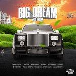 Big Dream Riddim