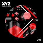 XYZ Underground EP