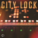 City Lock (Explicit)