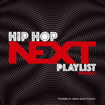 Hip-Hop Next Playlist Vol 2 (Explicit)