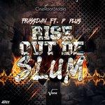 Rise Out De Slum