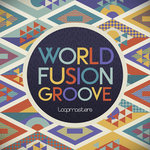 World Fusion Groove (Sample Pack WAV/APPLE/LIVE/REASON)