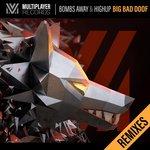 Big Bad Doof (Remixes)