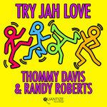 Try Jah Love (Remixes)
