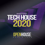 Open House Deep Presents Tech House 2020
