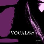 Vocals #7