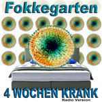 4 Wochen Krank (Radio Version)