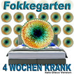 4 Wochen Krank (Italo-Disco Version)