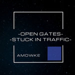 Open Gates - Stuck In Traffic
