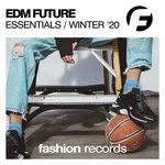 EDM Future Essentials Winter '20