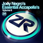 Joey Negro's Essential Accapellas Vol 8