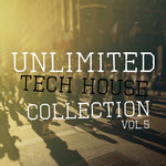 Unlimited Tech House Collection Vol 5