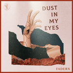 Dust In My Eyes (Extended Mix)