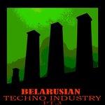 Belarusian Techno Industry Pt 3