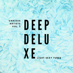 Deep Deluxe (Light Sexy Tunes) Vol 3