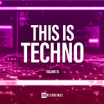 This Is Techno Vol 15