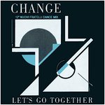 "Let's Go Together (12"" Nuovi Fratelli Dance Mix)"