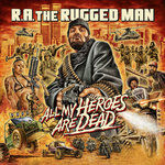 All My Heroes Are Dead (Explicit)