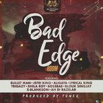 Bad Edge Riddim