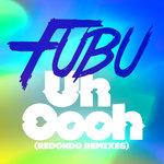 Uh Oooh (Redondo Remixes)