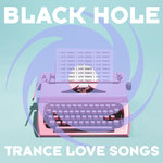 Trance Love Songs