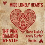 Miss Lonely Hearts (Rude Audio's Lonely Surfer Remix)