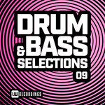 Drum & Bass Selections Vol 09