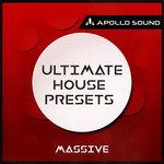 Ultimate House Presets (Sample Pack Massive Presets)