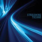 Streaming Techno
