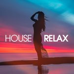 House Relax Vol 6 (Deep And Chill Mix)