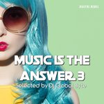 Music Is The Answer 3