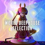 World Deephouse Selection Vol 2