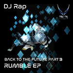 Back To The Future: Rumble Pt 3 (The Remixes)
